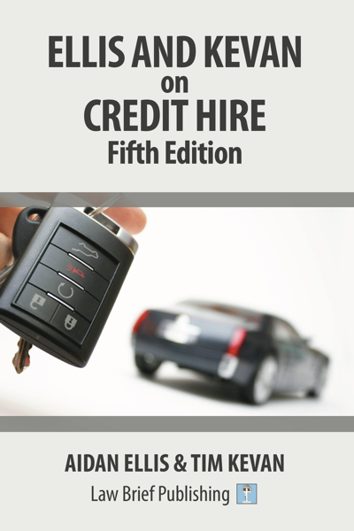 'Ellis and Kevan on Credit Hire: 5th Edition' by Aidan Ellis & Tim Kevan