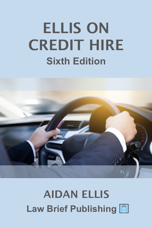 'Ellis on Credit Hire – Sixth Edition' by Aidan Ellis