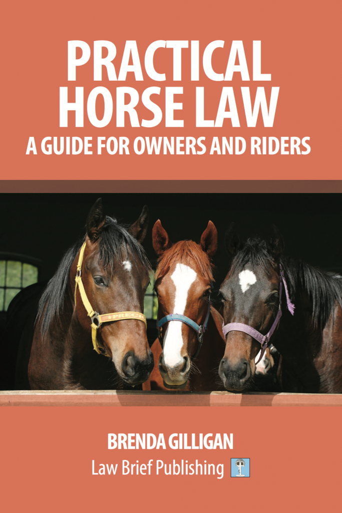 'Practical Horse Law: A Guide for Owners and Riders' by Brenda Gilligan