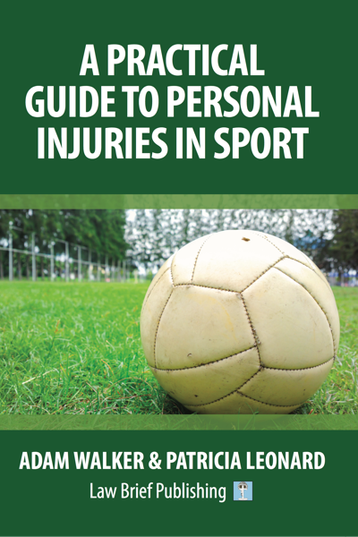 'A Practical Guide to Personal Injuries in Sport' by Adam Walker & Patricia Leonard