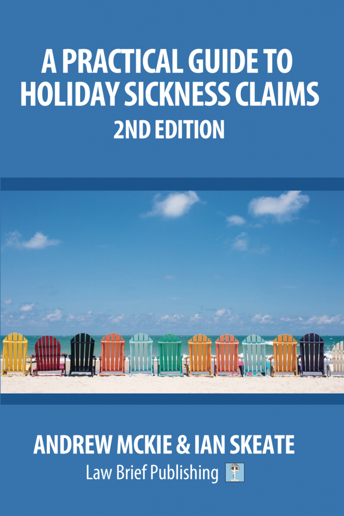 'A Practical Guide to Holiday Sickness Claims, 2nd Edition' by Andrew Mckie & Ian Skeate