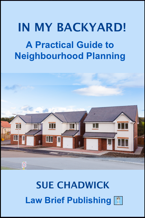 'In My Backyard! – A Practical Guide to Neighbourhood Planning' by Sue Chadwick