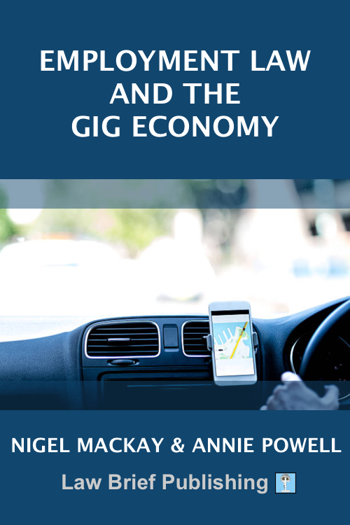 'Employment Law and the Gig Economy' by Nigel Mackay & Annie Powell