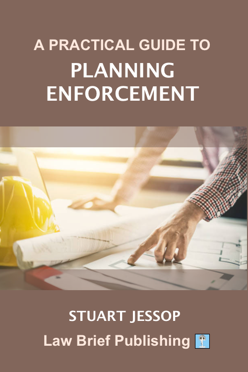 'A Practical Guide to Planning Enforcement' by Stuart Jessop