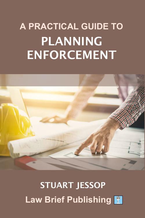 'A Practical Guide to Planning Enforcement' by Stuart Jessop