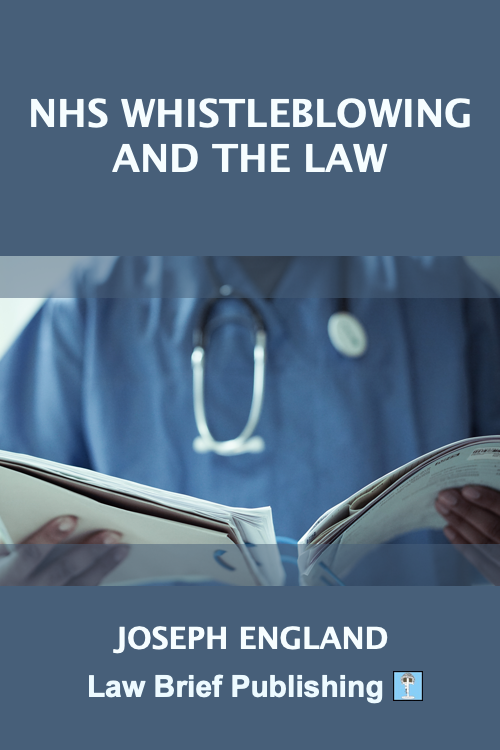 'NHS Whistleblowing and the Law' by Joseph England