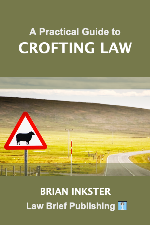 'A Practical Guide to Crofting Law' by Brian Inkster (PRE-ORDERS)