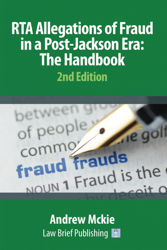 'RTA Allegations of Fraud in a Post-Jackson Era: The Handbook, 2nd Edition' by Andrew Mckie