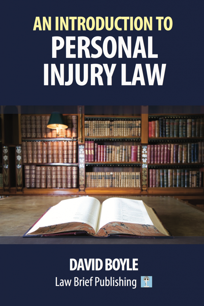 'An Introduction to Personal Injury Law' by David Boyle