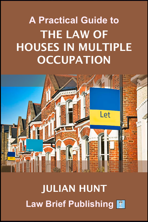 'A Practical Guide to the Law of Houses in Multiple Occupation' by Julian Hunt
