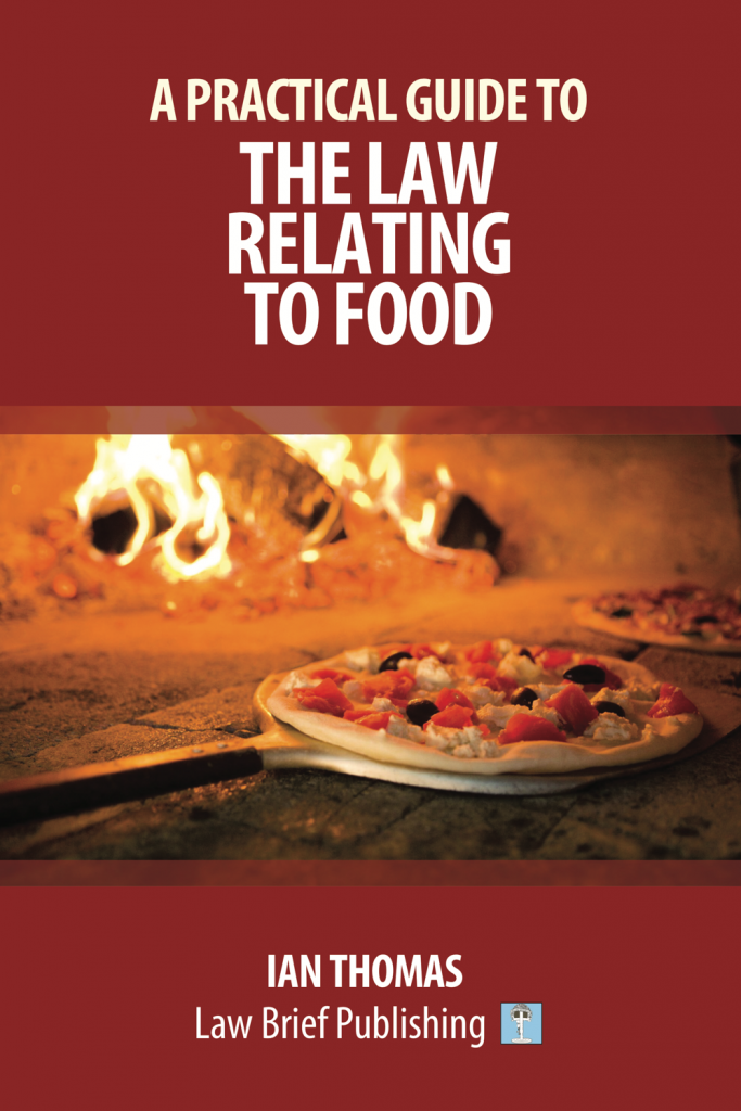 'A Practical Guide to the Law Relating to Food' by Ian Thomas