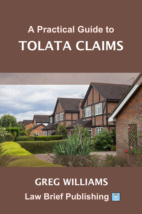 'A Practical Guide to TOLATA Claims' by Greg Williams