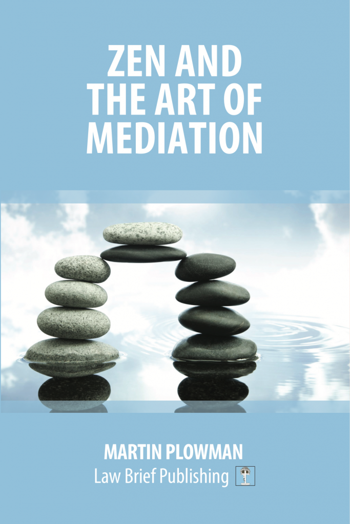 'Zen and the Art of Mediation' by Martin Plowman