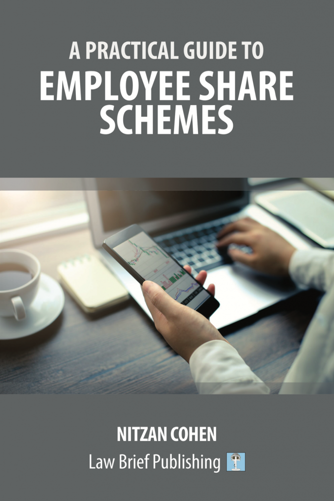 'A Practical Guide to Employee Share Schemes' by Nitzan Cohen