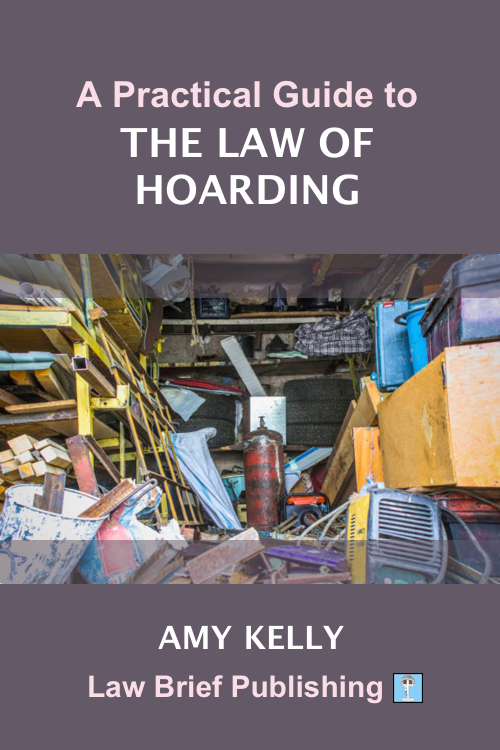 'A Practical Guide to the Law of Hoarding' by Amy Kelly